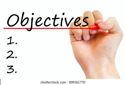 """Hand writing inscription """"Objectives"""" with marker, concept"""