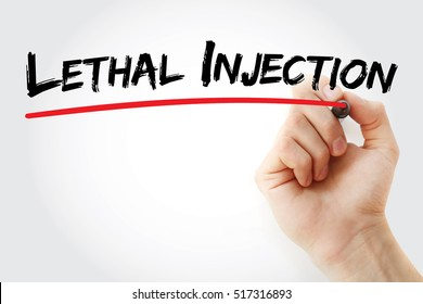 Hand writing Lethal injection with marker, concept background