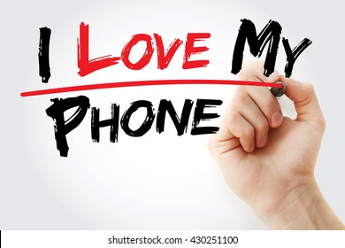 i love my phone images stock photos vectors shutterstock