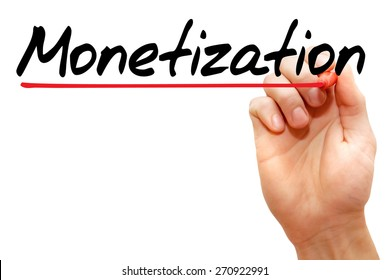 Hand writing Monetization with marker, business concept