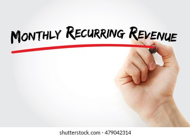 Hand writing Monthly Recurring Revenue with marker, concept background