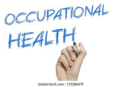 Hand writing occupational health on a white board - list concept