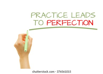 Hand writing Practice leads to perfection on a transparent wipe board