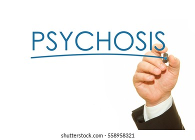 Hand writing PSYCHOSIS word on a transparent wipe board.