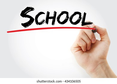 Hand writing School with marker, business concept