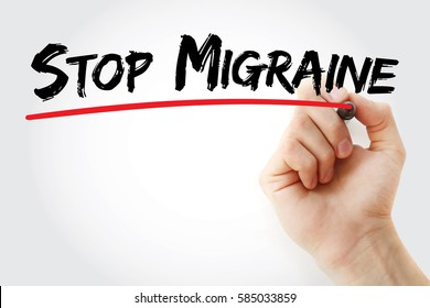 Hand writing Stop Migraine with marker, concept background