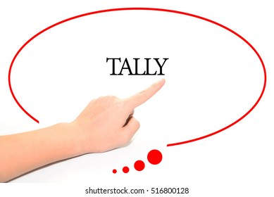 Hand writing TALLY  with the abstract background. The word TALLY represent the meaning of word as concept in stock photo.