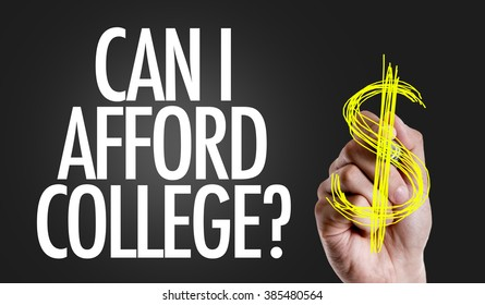 Hand writing the text: Can I Afford College?