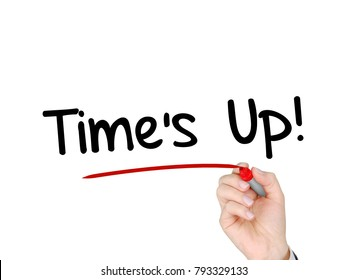 "A hand writing ""Time's Up!"" movement"