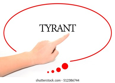 Hand writing TYRANT  with the abstract background. The word TYRANT represent the meaning of word as concept in stock photo.
