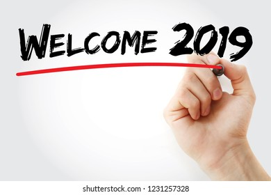 Hand writing Welcome 2019 with marker, concept background