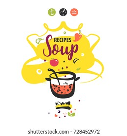 Hand-drawn concept logo for delicious homemade soup recipe. Template logo with cooking soup on fire isolated on white background.