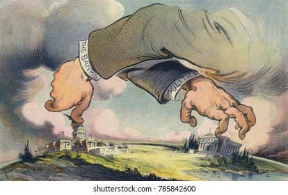 HANDS ACROSS THE LAND, political cartoon about the relationship between Politics and Banks. Puck Magazine, Aug. 20, 1913. It asks a question, Which is worse, financial control of politics, or politica