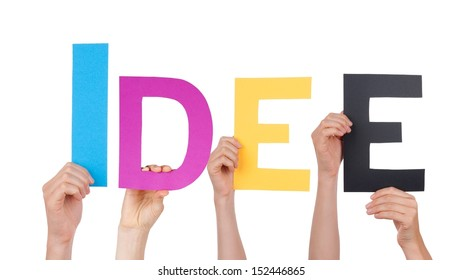 Hands Holding the German Word Idee Which Means Idea, Isolated