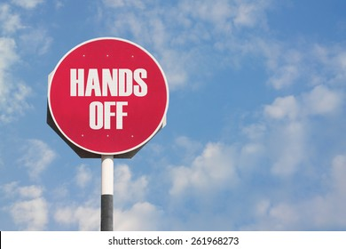 Hands Off Sign