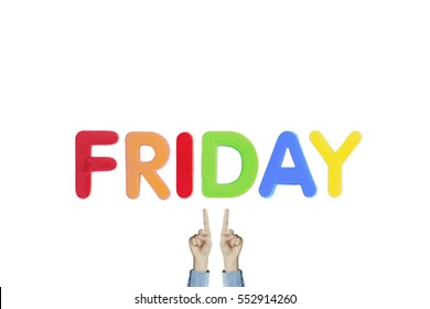 "Hands point to wording ""FRIDAY"" on white background"