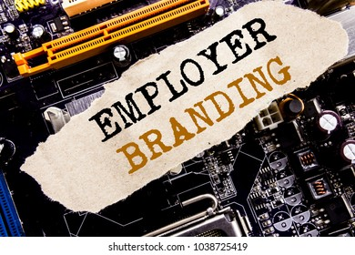 Handwriting Announcement text showing Employer Branding. Business concept for Brand Building Written on sticky, computer main board background.
