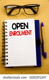 Handwriting Announcement text showing Open Enrolment. Business concept for Medicine Doctor Enroll Written on tablet, wooden background with sticky note and pen
