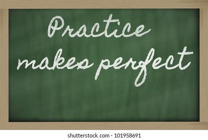handwriting blackboard writings - Practice makes perfect