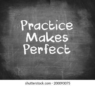 Handwriting on blackboard - Practice Makes Perfect