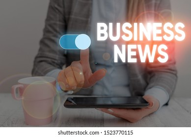 Handwriting text Business News. Concept meaning Commercial Notice Trade Report Market Update Corporate Insight Woman wear formal work suit presenting presentation using smart device.