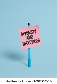 Handwriting text Diversity And Inclusion. Concept meaning range huanalysis difference includes race ethnicity gender Ballpoint blank colored sticky note peaceful cool pastel fashion background.