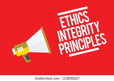 Handwriting text Ethics Integrity Principles. Concept meaning quality of being honest and having strong moral Megaphone loudspeaker red background important message speaking loud.