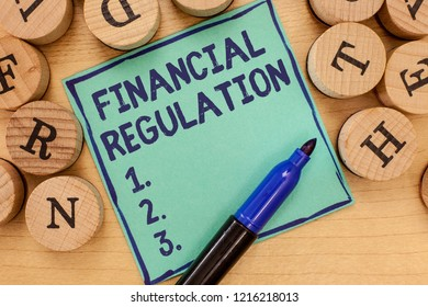 Handwriting text Financial Regulation. Concept meaning aim to Maintain the integrity of Finance System