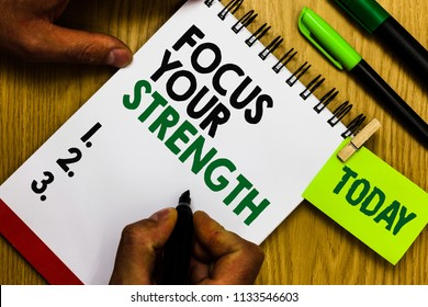 Handwriting text Focus Your Strength. Concept meaning Improve skills work on weakness points think more Diary pen notepad ring pen marker pointer script daily work handwriting.