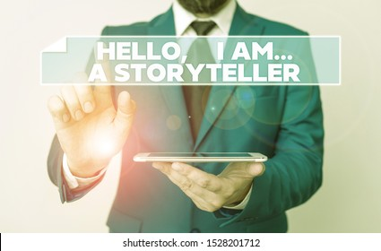 Handwriting text Hello I Am A Storyteller. Concept meaning introducing yourself as novels article writer Businessman with pointing finger in front of him.