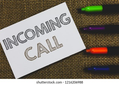 Handwriting text Incoming Call. Concept meaning Inbound Received Caller ID Telephone Voicemail Vidcall White Paper Important reminder Communicate ideas Markers Jute background.