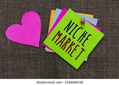 Handwriting text Niche Market. Concept meaning Subset of the market on which specific product is focused Paper notes Important reminders Romantic lovely message Jute background.