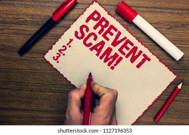 Handwriting text Prevent Scam Motivational Call. Concept meaning Consumer protection fraudulent transactions Three marker pens nice small pitch art paper lovely love ideas wood shadow.