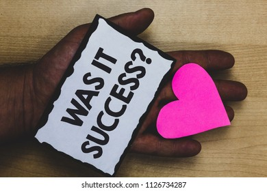 Handwriting text Was It Success Question. Concept meaning Happy feeling after achieving success in life Paper nice art hart love lover name romantic memories ideas thoughts.