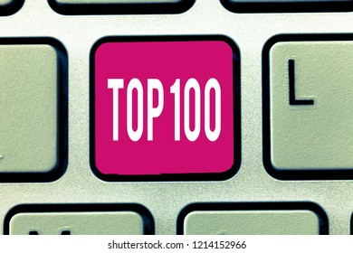 Handwriting text Top 100. Concept meaning List of best products services Popular Bestseller Premium high rate