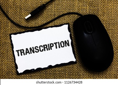 Handwriting text Transcription. Concept meaning Written or printed process of transcribing words text voice USB black mouse art board paper ideas thoughts ideas designs mat shadow.