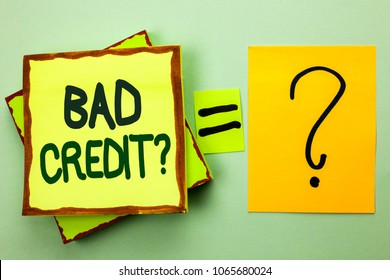 Handwriting text writing Bad Credit Question. Concept meaning Low Credit Finance Economic Budget Asking Questionaire written on Stacked Sticky Note Papers on the light green plain background.