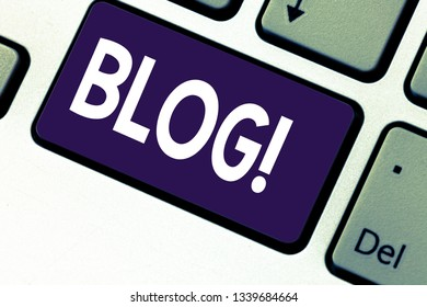 Handwriting text writing Blog. Concept meaning Preperation of catchy content for blogging websites Keyboard key Intention to create computer message pressing keypad idea.
