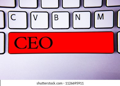 Handwriting text writing Ceo. Concept meaning Chief Executive Officer Head Boss Chairperson Chairman Controller Keyboard red key Intention create creating message idea communicate paper.