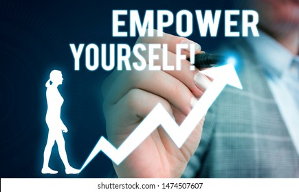 Handwriting text writing Empower Yourself. Concept meaning taking control of our life setting goals and making choices Female human wear formal work suit presenting presentation use smart device.