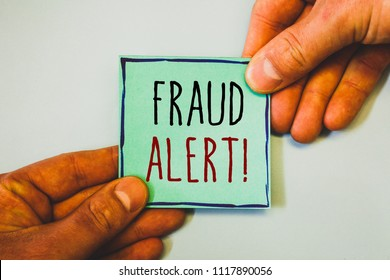 Handwriting text writing Fraud Alert Motivational Call. Concept meaning Security Message Fraudulent activity suspected