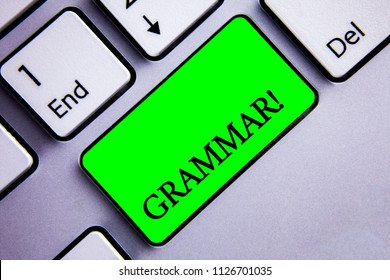 Handwriting text writing Grammar Motivational Call. Concept meaning System and Structure of a Language Writing Rules Keyboard green key Intention create text computer paper essay inspiration.