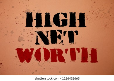 Handwriting text writing High Net Worth. Concept meaning having high-value Something expensive A-class company Pink background messages thoughts important remember lovely memories.
