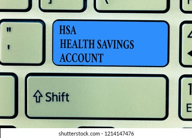 Handwriting text writing Hsa Health Savings Account. Concept meaning Supplements one s is current insurance coverage
