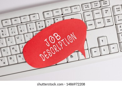 Handwriting text writing Job Description. Concept meaning a formal account of an employee s is responsibilities Empty copy space red note paper bubble above pc keyboard for text message.