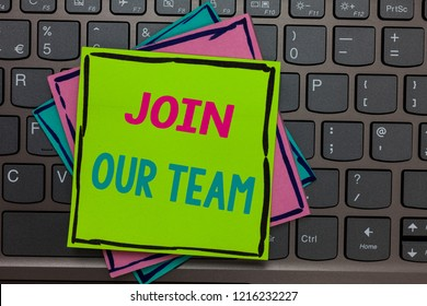 Handwriting text writing Join Our Team. Concept meaning Allied Associate Work with us New Employee Hired Enlist Papers reminders keyboard Inspiration communicate Annotations Type computer.