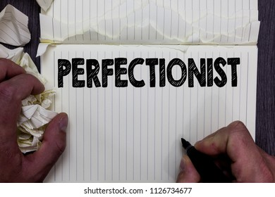 Handwriting text writing Perfectionist. Concept meaning Person who wants everything to be perfect Highest standards Notebook register handwork line drawing child learn study tear pages.