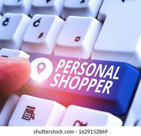 Handwriting text writing Personal Shopper. Concept meaning individual who is paid to help another to purchase goods.