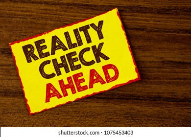 Handwriting text writing Reality Check Ahead. Concept meaning Unveil truth knowing actuality avoid being sceptical written on Yellow Sticky note paper on the wooden background.