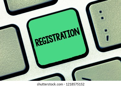 Handwriting text writing Registration. Concept meaning Action or process of registering or being registered Subscribe